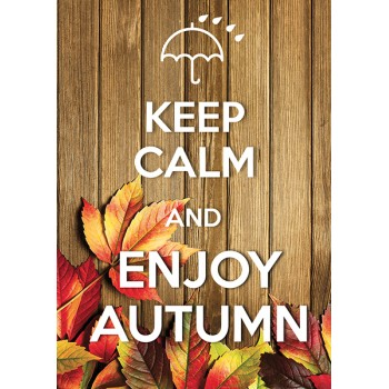 Keep calm and enjoy autumn