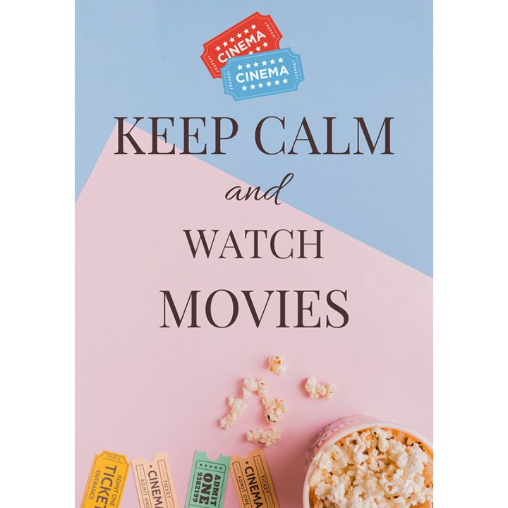 Keep calm and watch movies