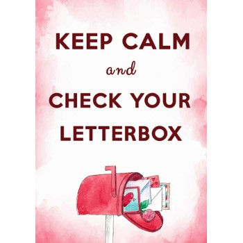 Keep calm and check your letterbox