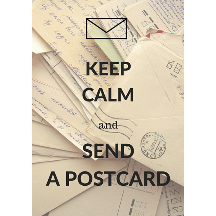 Keep calm and send a postcard